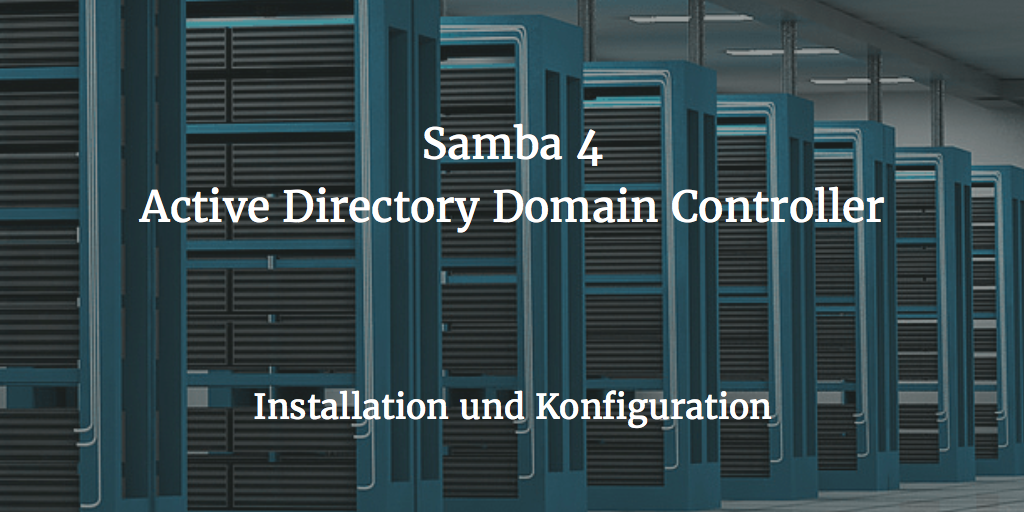 samba-4-Active-Directory-Domain-Controller-Installation